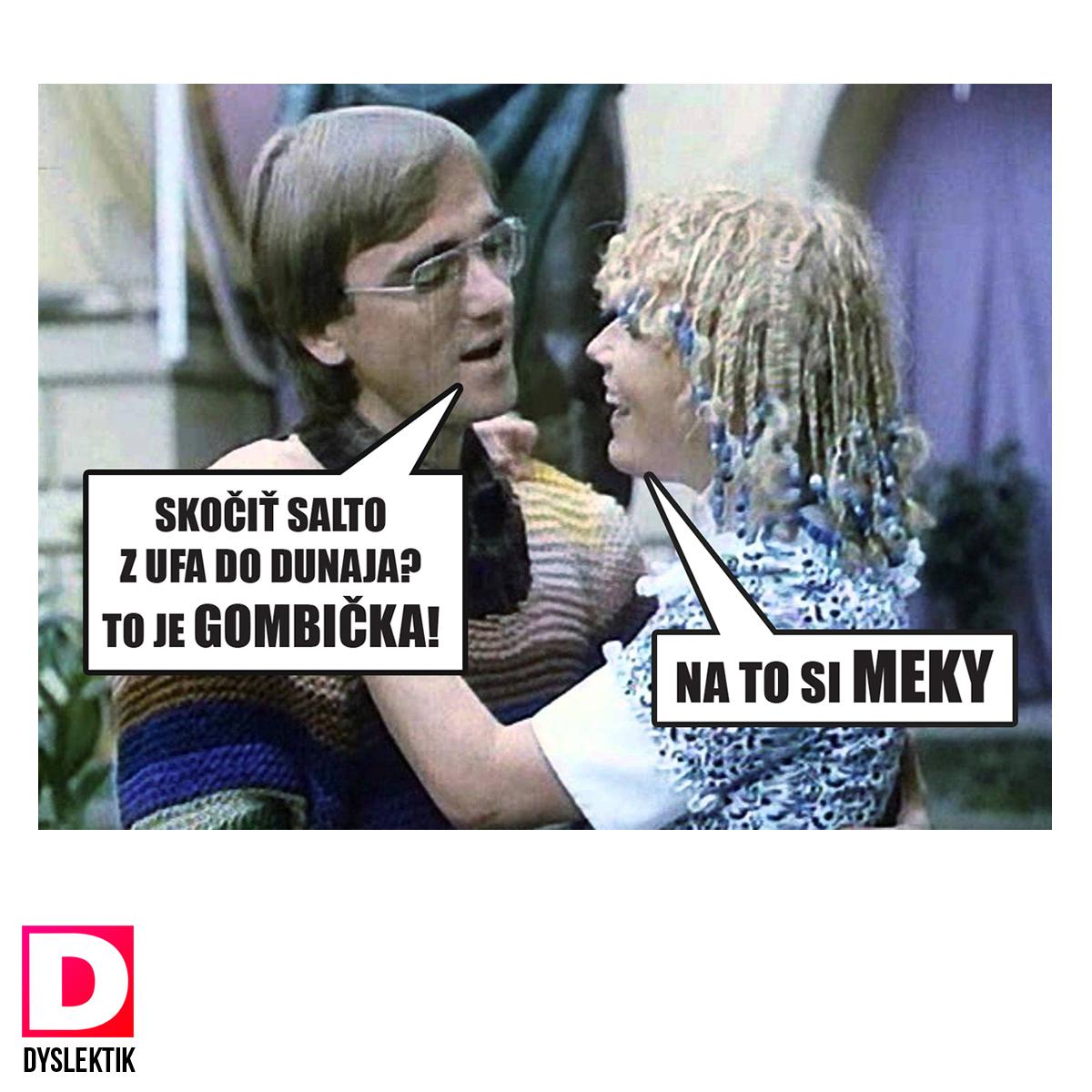 meky a gombicka